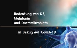 Kurs: Die Bedeutung von D3, Melatonin und Darmmikrobiota in Bezug auf Covid-19