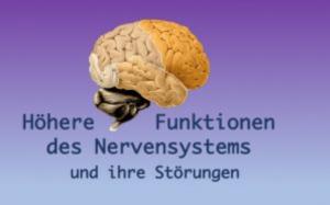 Kurs: Höhere Funktionen des Nervensystems und ihre Störungen