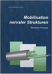 Mobilisation nervaler Strukturen - Buch