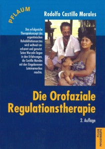 2. Auflage der Orofazialen Regulationstherapie